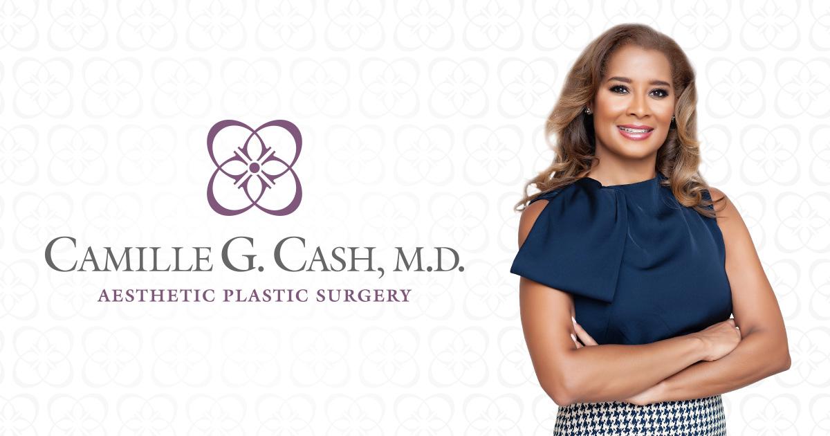 Camille G. Cash, M.D. Aesthetic Plastic Surgery